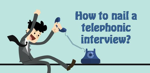 8 tips To Ace A Telephonic Interview