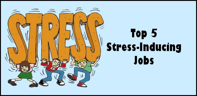 Top 5 stress-inducing jobs that puts professional capacity to test