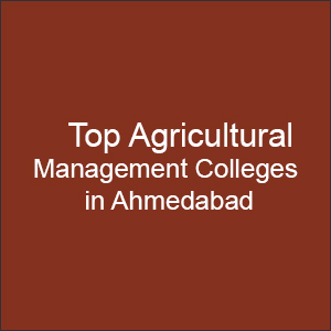 Top Agricultural Management Colleges in Ahmedabad