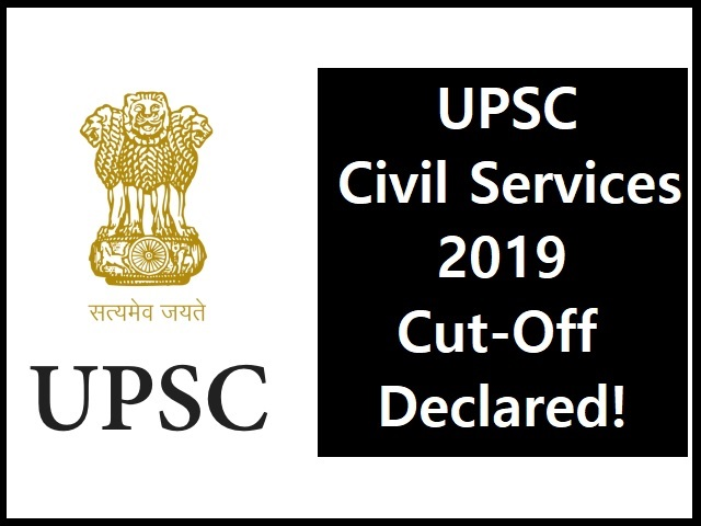 UPSC Civil Services 2019 Exam Cut-Off Declared - Check Details