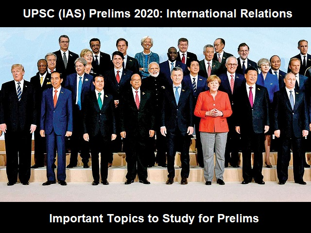 UPSC Prelims 2020: Important Topics from International Relations (IR) Syllabus
