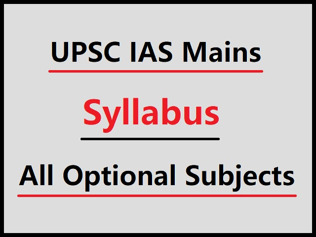 UPSC Mains Syllabus 2020-2021 (PDF) for All Optional Subjects