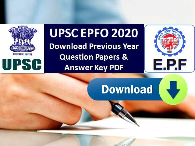 UPSC EPFO 2020 Exam: Download PDF Previous Year Question Papers & Answer Keys PDF for Recruitment Test (RT)