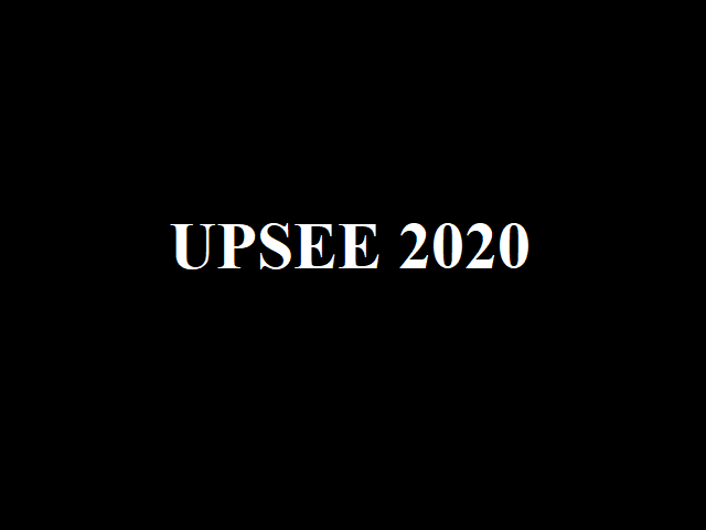 UPSEE 2020: Online Application Process To Start Today