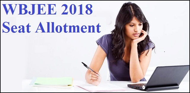 WBJEE Seat Allotment Result 2018: Round 2