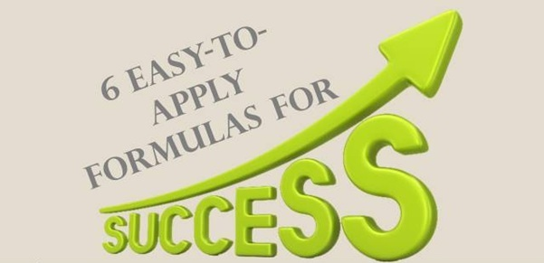 6 easy-to-apply formulas for success in life