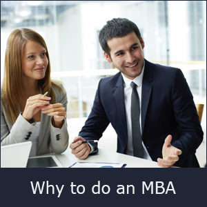 Why to do an MBA - Top 3 Reasons to choose MBA as a career