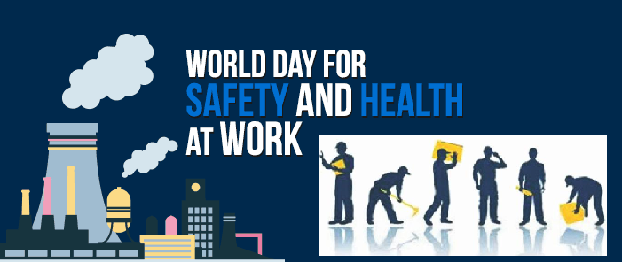 World Day For Safety And Health At Work 2020 Current Theme Objective And Facts