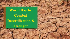 World Day to Combat Desertification and Drought 2019: Current Theme and Significance