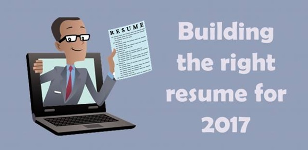 Building the right resume for 2017