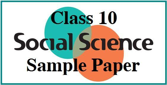 CBSE Class 10 Social Science Sample Paper 2018