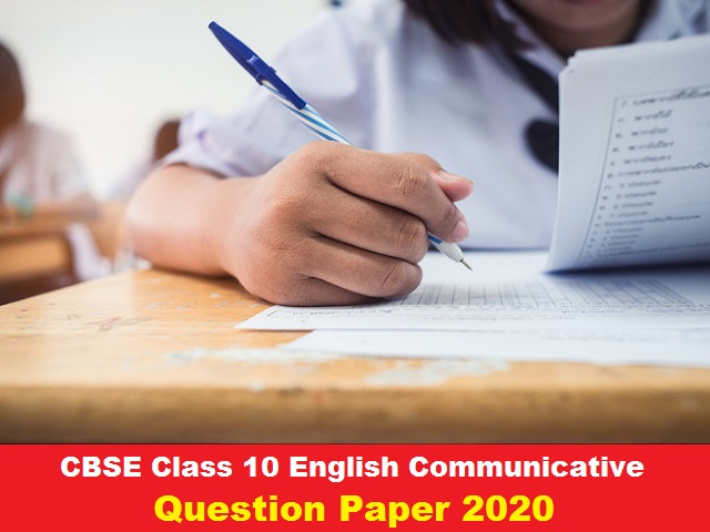 CBSE Class 10 English Communicative Question Paper 2020