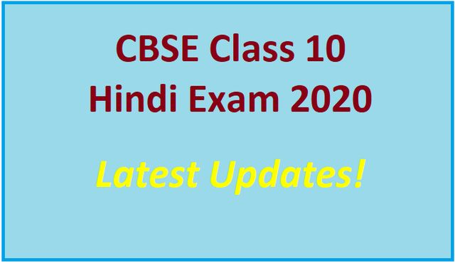 CBSE Class 10 Hindi Board Exam 2020
