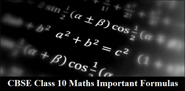 CBSE Board Exam 2020: Class 10 Maths Important Formulas for