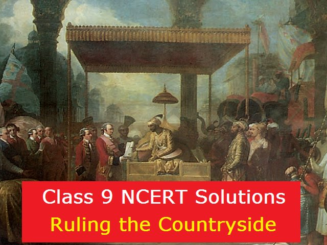 Ncert Solutions For Class 8 Social Science History Chapter 3 Ruling The Countryside Pdf