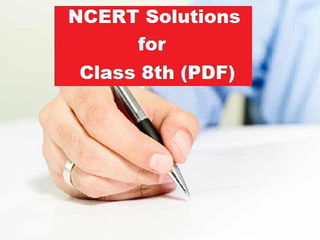 NCERT Solutions for Class 8 All Subjects