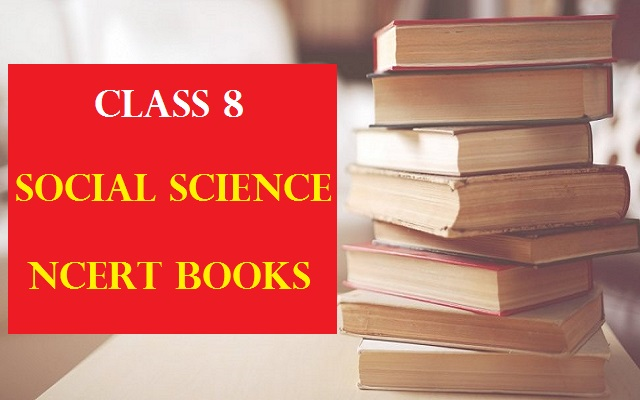 NCERT Books for Class 8 Social Science