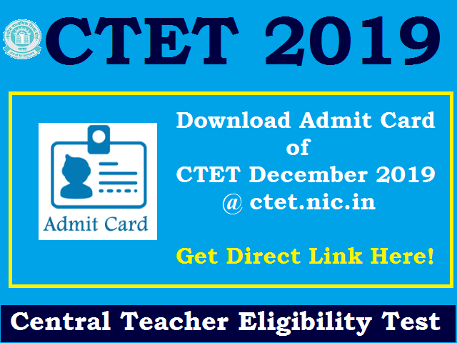 How to download ctet admit card 2019