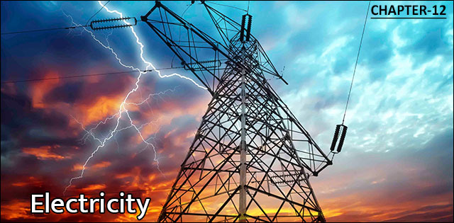 NCERT Class 10th Science Chapter-Electricity