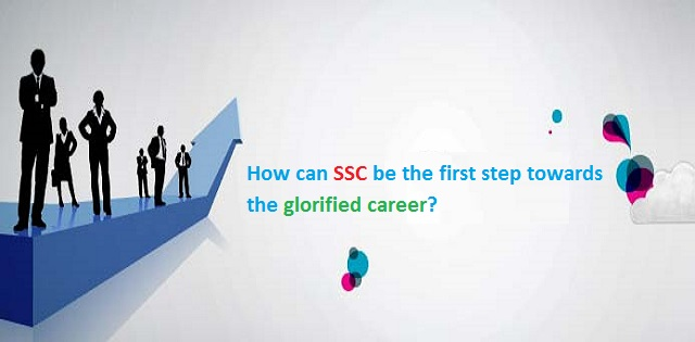 SSC as a glorified career