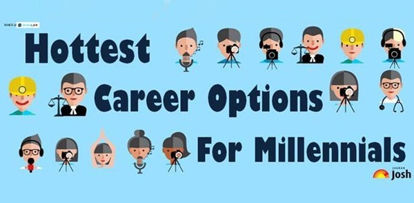 Hottest Career Options of 2017 for Millennials!