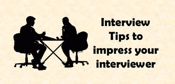 Interview Tips to impress your interviewer