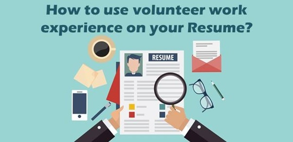 How to include volunteer work experience on your Resume?