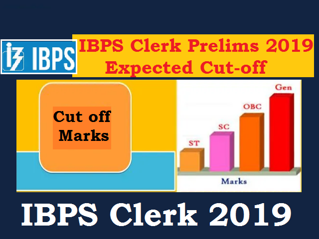 IBPS Clerk Prelims Cut off 2019