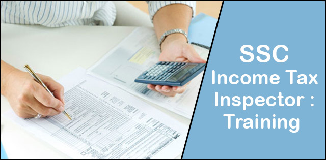 Training And Training Institues For SSC Income Tax Inspector