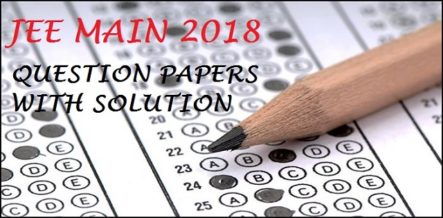 JEE Main 2018 Solved paper