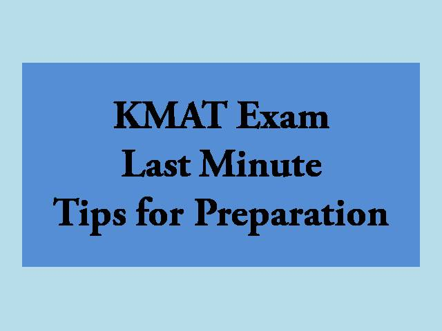 KMAT 2020 Last Minute Tips