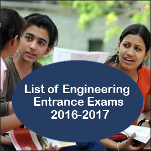 List of Engineering Entrance Exams 2016 2017