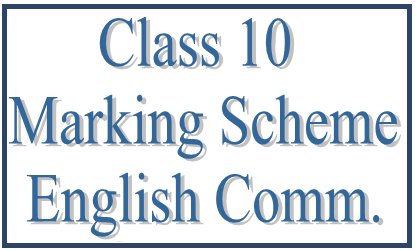 CBSE Class 10 English (Communicative) Marking Scheme 2017: Delhi Region