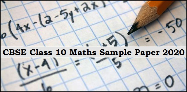 CBSE Class 10 Maths (Standard) Sample Paper 2020