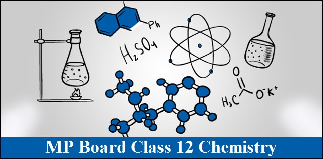 MP Board Class 12 Chemistry Model Question Paper