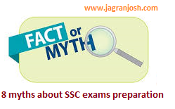 8 myths about SSC exams preparation are finally busted