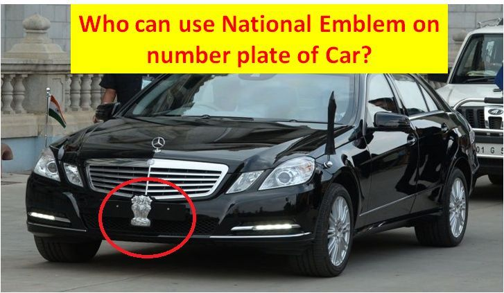 Who Can Use National Emblem On Number Plate Of Car