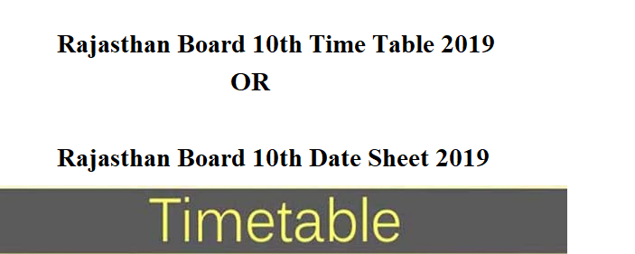 Rajasthan Board 10th Time Table 2019