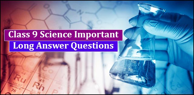 Important 5 marks questions class 9 Science