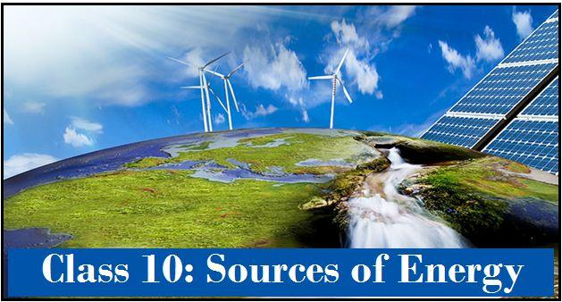 Sources of Energy: NCERT Solutions