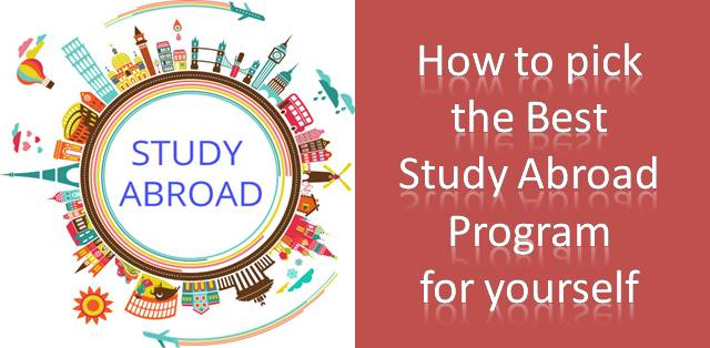 How to Chose the Best Study Abroad Program for Yourself