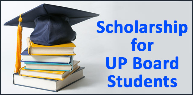 Scholarship for UP Board Students