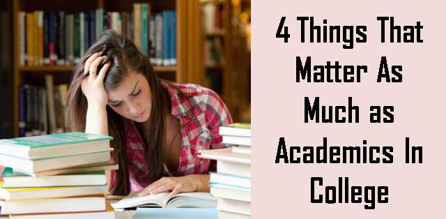 4 Things that are as important as your academics