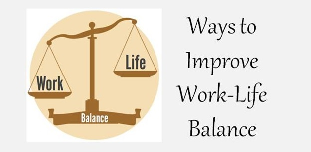 Tips to improve your ruined work life balance