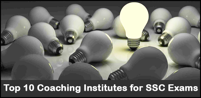 Top 10 coaching Institutes for SSC exams preparation
