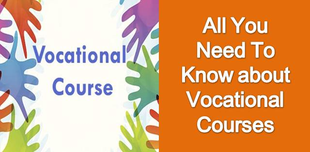 Everything you want to know about vocaional courses