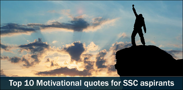 Top 10 motivational quotes for SSC aspirants