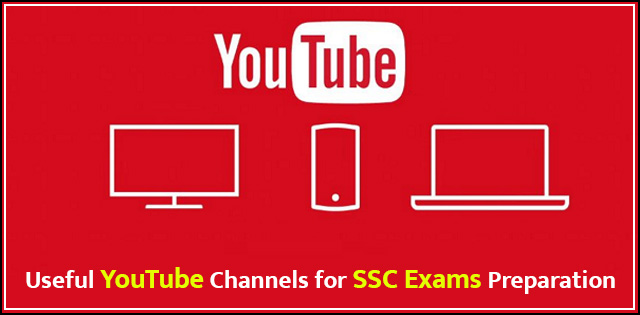 Useful YouTube Channels for SSC exams preparation