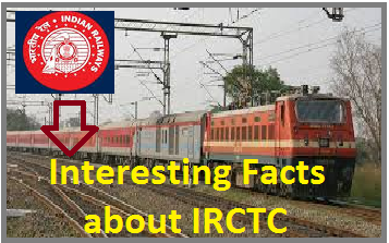 Interesting facts about IRCTC