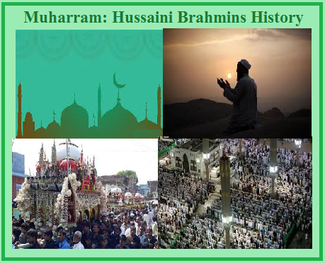 Muharram 2019: Brief History of Hussaini Brahmins